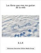 B.S.R - Los libros que mas me gustan de la web