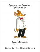 Topery Danzante - Sorpresa per Geronimo (prima parte)