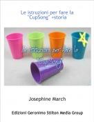 """Josephine March - Le istruzioni per fare la """"CupSong"""" +storia"""