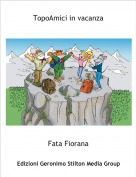 Fata Fiorana - TopoAmici in vacanza