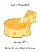 formaggio099 - AMO IL FORMAGGIO