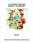 Silvia - LO STRANO CASO DEI MODELLI SCOMPARSI