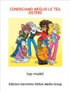 top-model - CONOSCIAMO MEGLIO LE TEA SISTERS