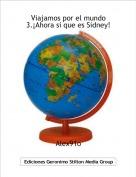 Alex91o - Viajamos por el mundo 3.¡Ahora si que es Sidney!