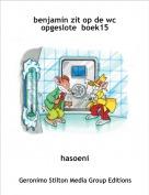hasoeni - benjamin zit op de wc opgeslote  boek15