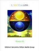 flower18 - IL SOLE E LA LUNA