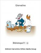 Bibliotopo!!! :)) - Giornalino