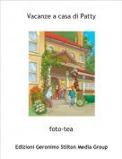 foto-tea - Vacanze a casa di Patty