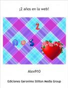 Alex910 - ¡2 años en la web!