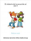 Ratona azul - El misterio de la excurción al zoo 4