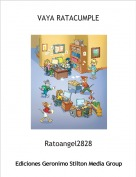 Ratoangel2828 - VAYA RATACUMPLE