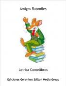 Leirisa Comelibros - Amigos Ratoniles