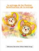 Machi - La entrega de los Osmice: Semifinalistas de la entrega