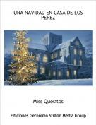 Miss Quesitos - UNA NAVIDAD EN CASA DE LOS PEREZ