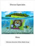 Rima - Efectos Especiales