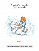 Kry!!! - El extraño caso del            Yeti resfriado