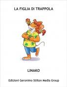 LINAKO - LA FIGLIA DI TRAPPOLA