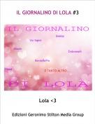 Lola <3 - IL GIORNALINO DI LOLA #3