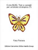 Fata Fiorana - Il mio BLOG: Test e consigli per un'estate stratopica (1)