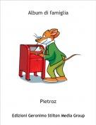 Pietroz - Album di famiglia