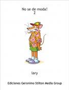 lary - No se de moda!2