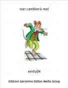 emily04 - non cambierà mai