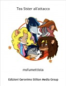 msfumettista - Tea Sister all'attacco