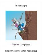 Topina Streghetta - In Montagna
