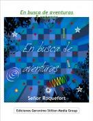 Señor Roquefort - En busca de aventuras -5 ratones-