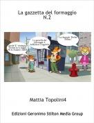 Mattia Topolini4 - La gazzetta del formaggioN.2