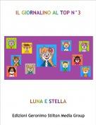 LUNA E STELLA - IL GIORNALINO AL TOP N°3