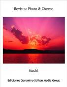 Machi - Revista: Photo & Cheese