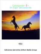 Niki - Cabalgando - 2 - Un lugar desconocido