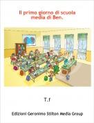 T.f - Il primo giorno di scuola media di Ben.