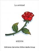 NYEVYN - La amistad
