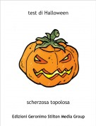 scherzosa topolosa - test di Halloween