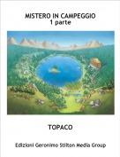 TOPACO - MISTERO IN CAMPEGGIO1 parte