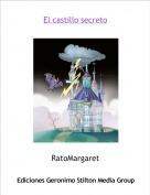 RatoMargaret - El castillo secreto