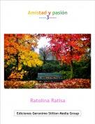 Ratolina Ratisa - Amistad y pasión----3----