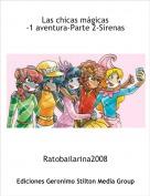 Ratobailarina2008 - Las chicas mágicas-1 aventura-Parte 2-Sirenas