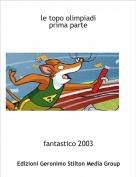 fantastico 2003 - le topo olimpiadiprima parte