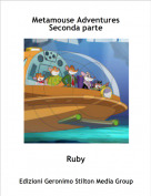 Ruby - Metamouse Adventures