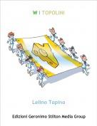 Lelino Topino - W I TOPOLINI