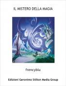 frencyblu - IL MISTERO DELLA MAGIA