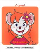 Ratolina Ratisa - ¿Os gusta?