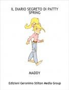 MADDY - IL DIARIO SEGRETO DI PATTY SPRING
