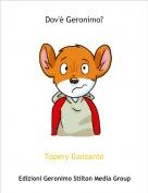 Topery Danzante - Dov'è Geronimo?