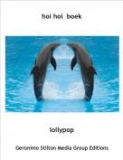 lollypop - hoi hoi  boek
