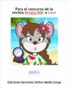 MARÍA - Para el concurso de la revista #crazy life: a Lena