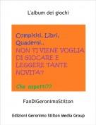 FanDiGeronimoStilton - L'album dei giochi